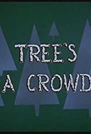 Tree's a Crowd Poster