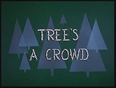 Movies all free download Tree's a Crowd [480p]