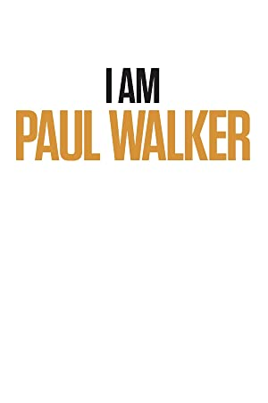 Movie I Am Paul Walker (2018)