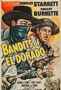 Primary photo for Bandits of El Dorado