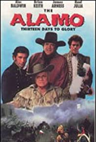 Primary photo for The Alamo: Thirteen Days to Glory