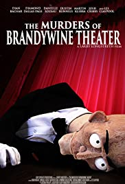 The Murders of Brandywine Theater Poster
