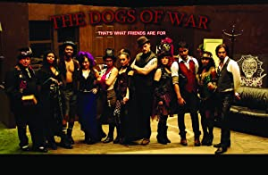 The Dogs of War or That's What Friends Are For