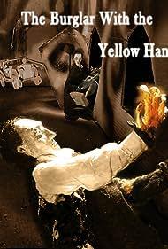 The Burglar with the Yellow Hand (2014)