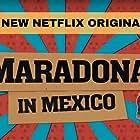 Maradona en Sinaloa (2019)