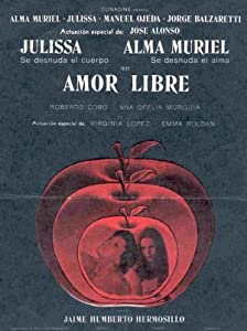 English movie trailers free downloads Amor libre by Jaime Humberto Hermosillo [720pixels]