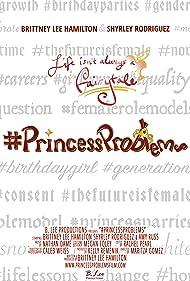 #PrincessProblems (2019)