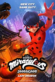 Miraculous World: Shanghai - The Legend of Ladydragon Poster