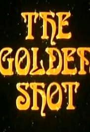 The Golden Shot Poster