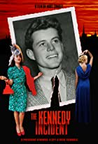 The Kennedy Incident