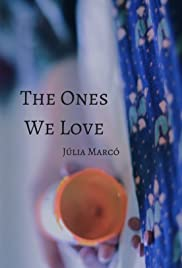 The ones we love Poster