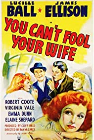 Lucille Ball, Robert Coote, James Ellison, and Virginia Vale in You Can't Fool Your Wife (1940)