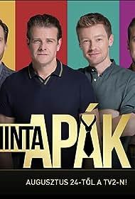 Iván Kamarás, Béla Mészáros, Dénes Száraz, and Zalán Makranczi in Mintaapák (2019)