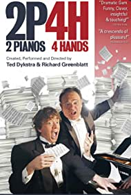 Ted Dykstra and Richard Greenblatt in 2 Pianos 4 Hands (2021)