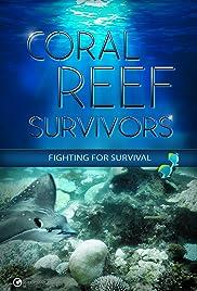 Coral Reef Survivors Poster