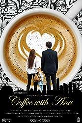 فيلم Coffee with Ana مترجم