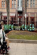Nick and Caleb