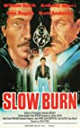 Slow Burn (1989) Poster