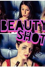 Beauty Shots Poster
