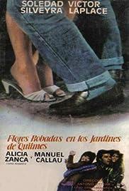 Flores robadas en los jardines de Quilmes Poster