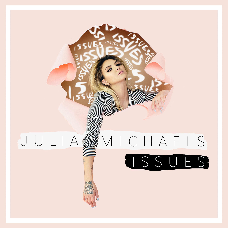 Julia Michaels: Issues (Video 2017) - IMDb