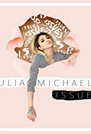 Julia Michaels: Issues Poster