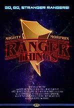 Ranger Things
