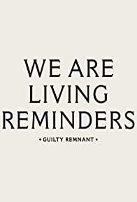 Primary photo for The Leftovers Season 1: Living Reminders - The Guilty Remnant
