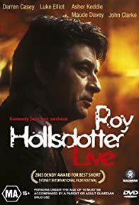Primary photo for Roy Hollsdotter Live