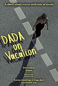 Dada on Vacation (2016)