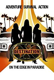 Destination X: California (2008)