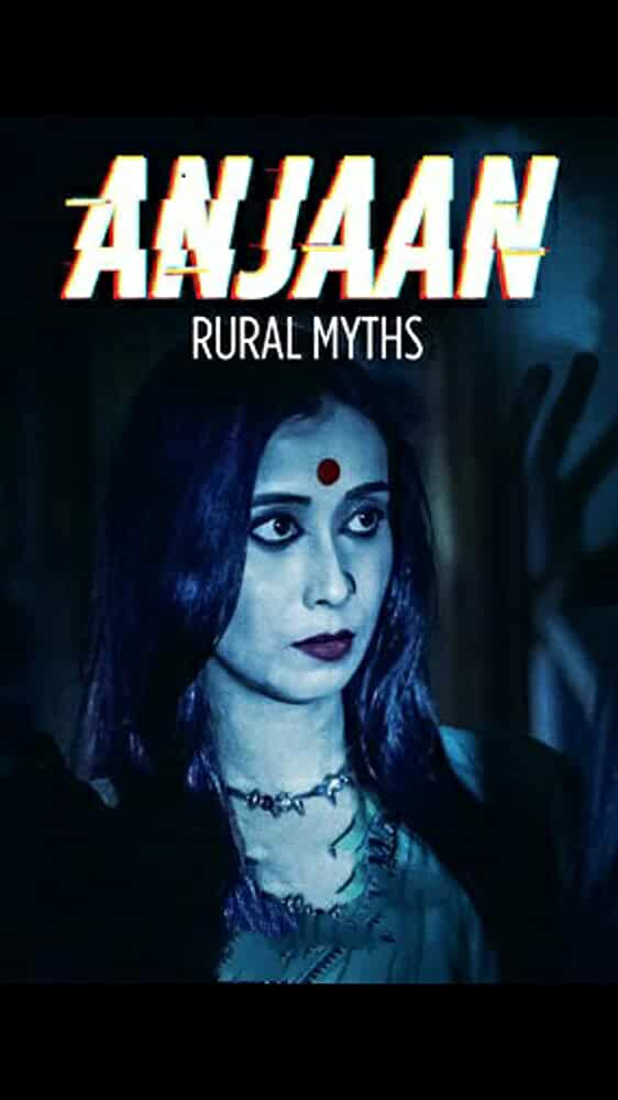 Anjaan: Rural Myths Complete Hindi Web Series Season 1 All Episode 720p HD | Watch Online | Download