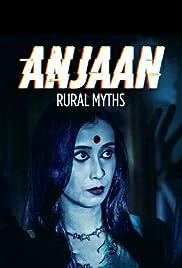 Anjaan: Rural Myths Poster