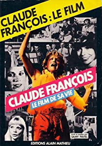 Ver series de televisión gratis Claude Francois: The Film of His Life by Samy Pavel  [WQHD] [mp4] [720x576] (1979)