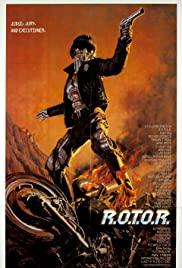 R.O.T.O.R. (1987) Poster - Movie Forum, Cast, Reviews