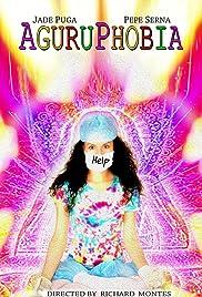 Aguruphobia Poster