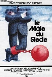 Le mâle du siècle Poster
