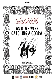 As If We Were Catching a Cobra Poster