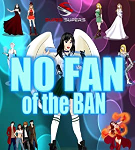 the Super Supers: No Fan of the Ban download