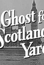 A Ghost for Scotland Yard Poster