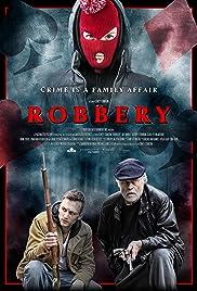 Robbery (2018) 1080p