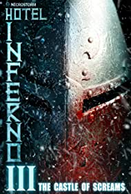 Hotel Inferno 3: The Castle of Screams (2021) Poster - Movie Forum, Cast, Reviews