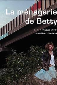 La ménagerie de Betty (2009)