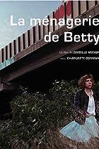 La ménagerie de Betty (2009) Poster