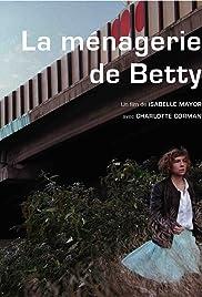 La ménagerie de Betty Poster