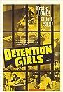 The Detention Girls