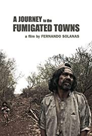 A Journey to the Fumigated Towns Poster