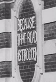 Because That Road Is Trodden Poster