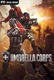 Resident Evil: Umbrella Corps (Video Game 2016) - IMDb