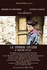 La Strada Chiusa (2007)